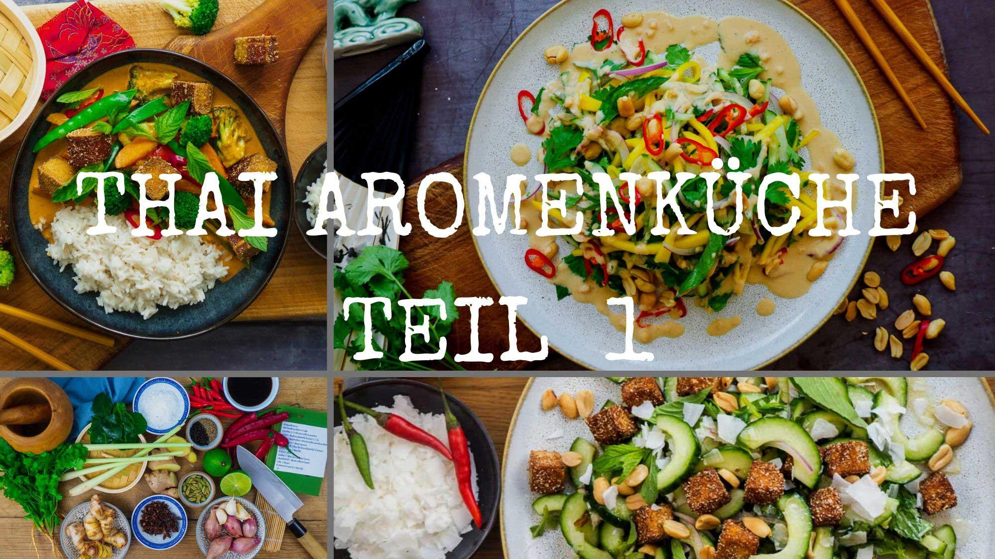 ThaiAromenkücheTeil1_Kochkurs